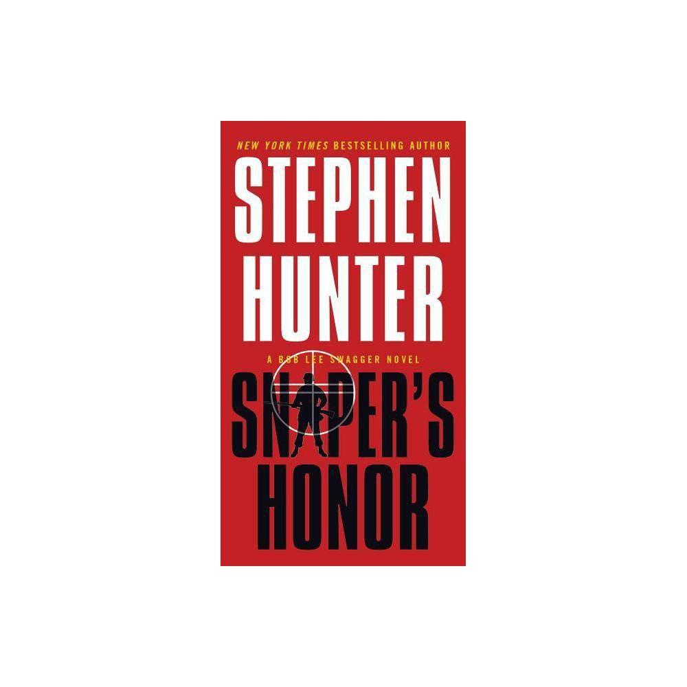 Sniper S Honor Bob Lee Swagger Novels By Stephen Hunter Paperback
