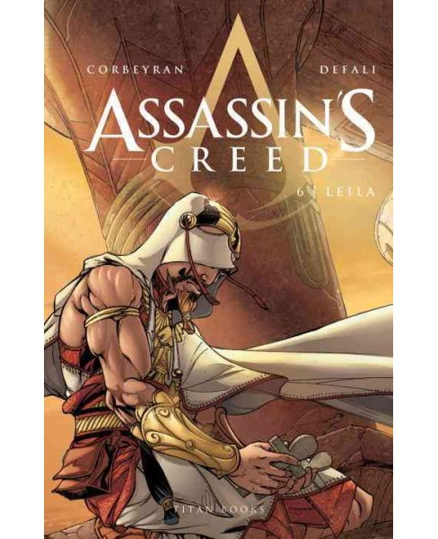 Assassin's Creed 6 : Leila (Hardcover) (Corbeyran) - image 1 of 1
