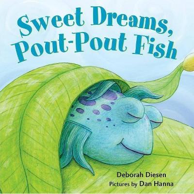 Sweet Dreams Pout-pout Fish by Deborah Diesen (Board Book)
