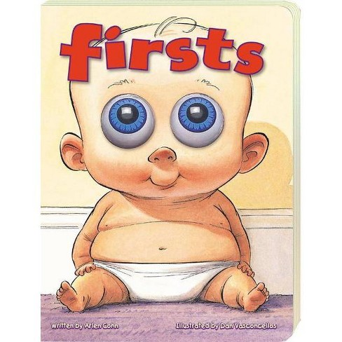 Firsts (Eyeball Animation) - by  Arlen Cohn (Board_book) - image 1 of 1