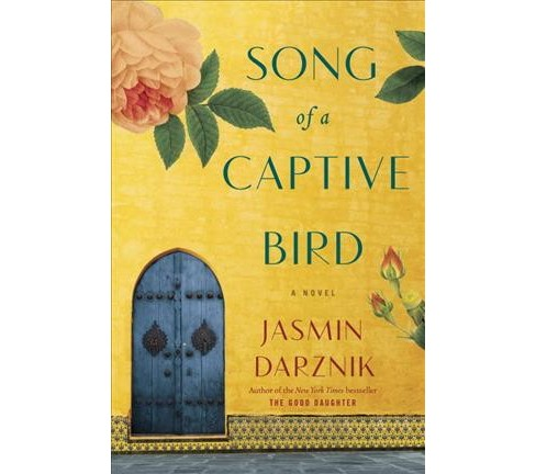 Song of a Captive Bird -  by Jasmin Darznik (Hardcover) - image 1 of 1