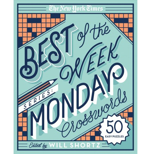 New York Times Best of Monday Crosswords : 50 Easy Puzzles (Paperback) - image 1 of 1