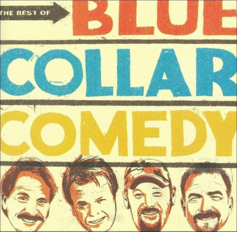 Blue collar comedy - Best of blue collar comedy (CD) - image 1 of 4
