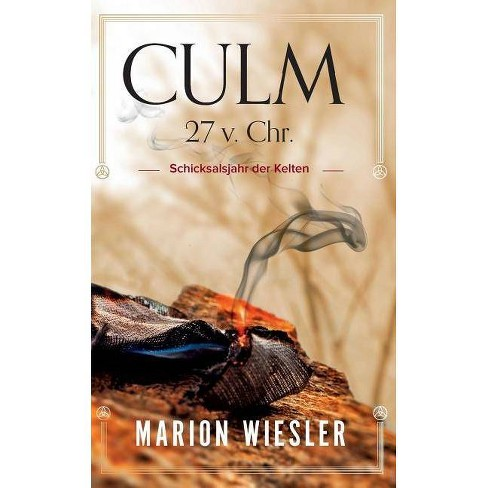 Culm 27 v. Chr. - by  Marion Wiesler (Paperback) - image 1 of 1