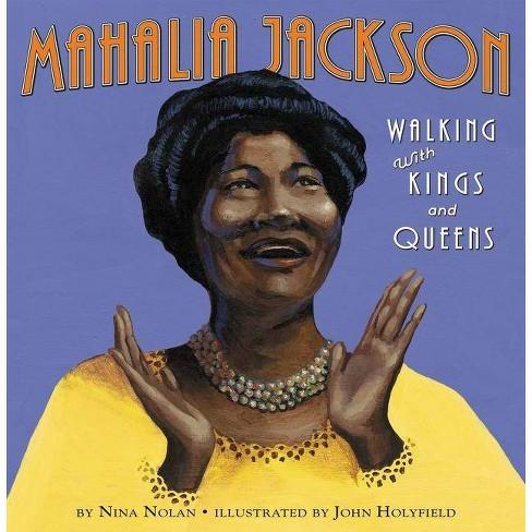 Mahalia Jackson - by  Nina Nolan (Hardcover) - image 1 of 1