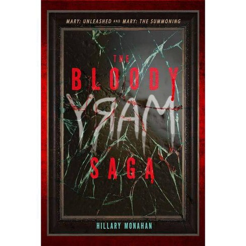 The Bloody Mary Saga - by  Hillary Monahan (Paperback) - image 1 of 1