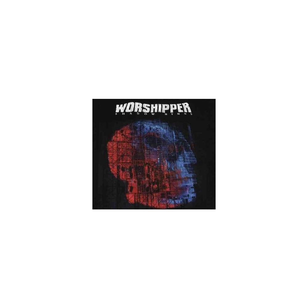 Worshipper - Shadow Hymns (CD)