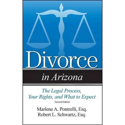 Divorce in Arizona - 2 Edition by  Marlene A Pontrelli & Robert L Schwartz (Paperback) - image 1 of 1