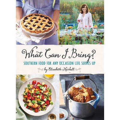 What Can I Bring? - by  Elizabeth Heiskell (Hardcover)