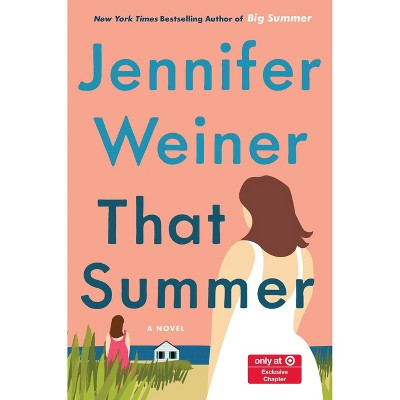 That Summer - Target Exclusive Edition by Jennifer Weiner (Hardcover)