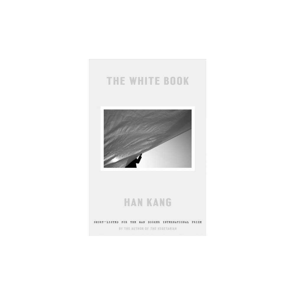 White Book - by Han Kang (Hardcover)