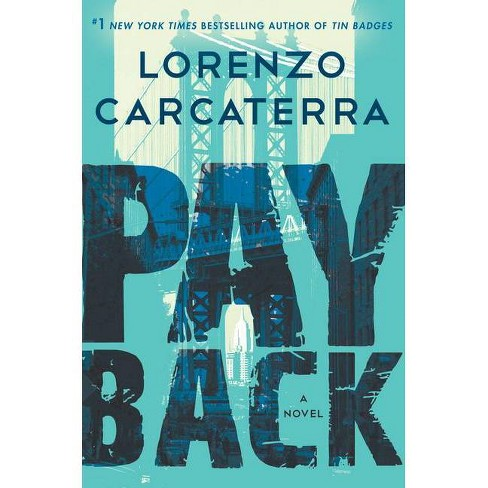 Payback Tank Rizzo By Lorenzo Carcaterra Hardcover Target