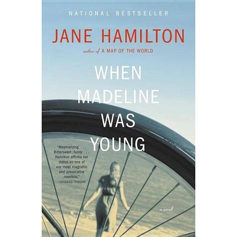 When Madeline Was Young - by  Jane Hamilton (Paperback) - image 1 of 1