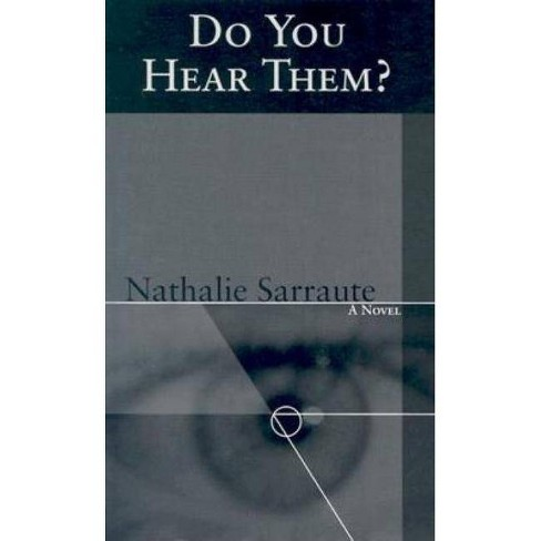 Do You Hear Them? - (Coleman Dowell French Literature) by  Nathalie Sarraute (Paperback) - image 1 of 1