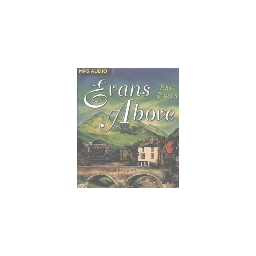 Evans Above (MP3-CD) (Rhys Bowen)