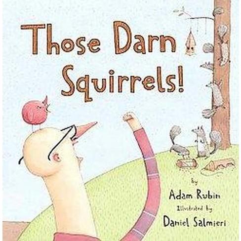 Those Darn Squirrels Reprint Paperback Adam Rubin Target
