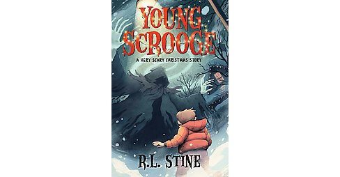Young Scrooge : A Very Scary Christmas Story (Hardcover) (R. L. Stine) - image 1 of 1