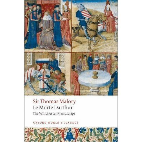 Le Morte D'Arthur - (Oxford World's Classics (Paperback)) by  Thomas Malory (Paperback) - image 1 of 1