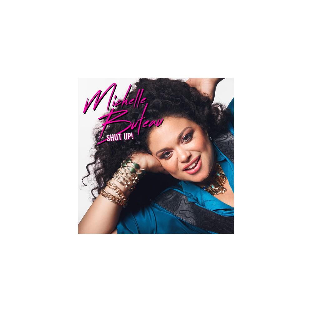 Michelle Buteau - Shut Up (Vinyl)