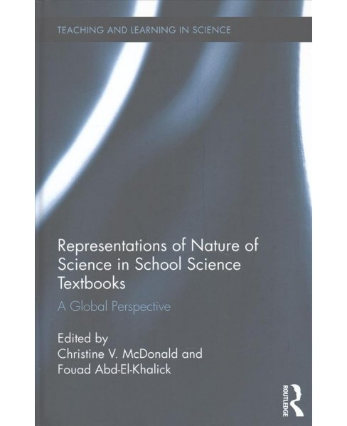 Representations of Nature of Science in School Science Textbooks : A Global Perspective (Hardcover) - image 1 of 1