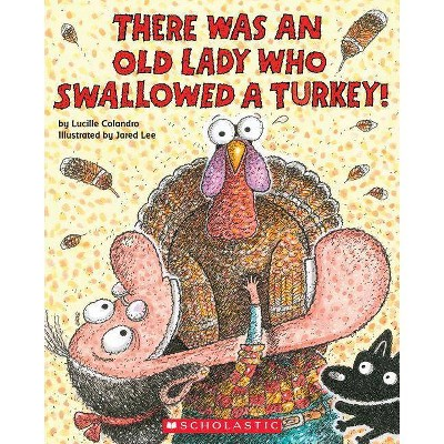There Was an Old Lady Who Swallowed a Turkey! (Paperback)(Lucille Colandro)