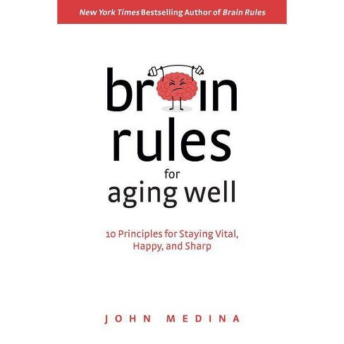 Brain Rules for Aging Well - by  John Medina (Hardcover) - image 1 of 1