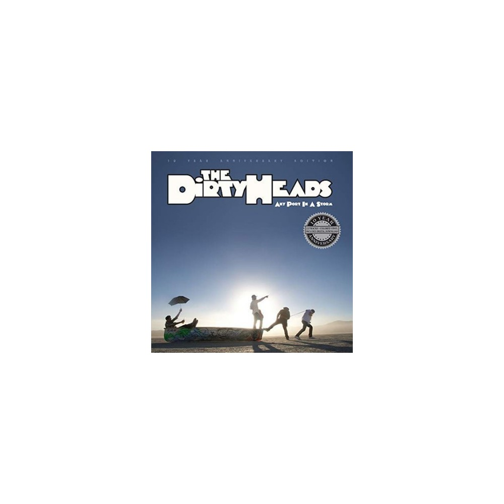 Dirty Heads - Any Port In A Storm:10th Anniversary (Vinyl)