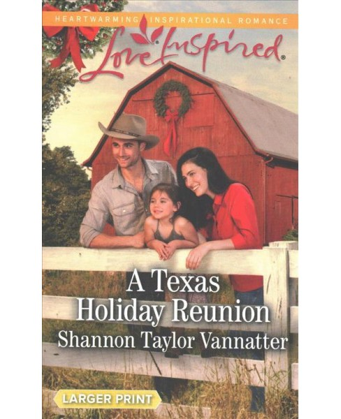 Texas Holiday Reunion -  by Shannon Taylor Vannatter (Paperback) - image 1 of 1