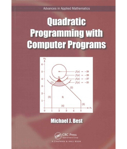 Quadratic Programming with Computer Programs (Hardcover) (Michael J. Best) - image 1 of 1