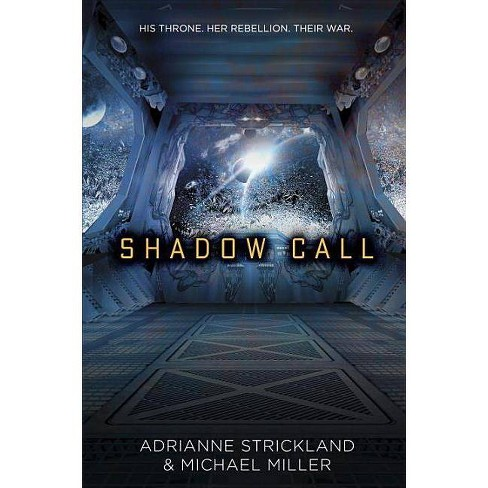 Shadow Call - by  Michael Miller & Adrianne Strickland (Hardcover) - image 1 of 1