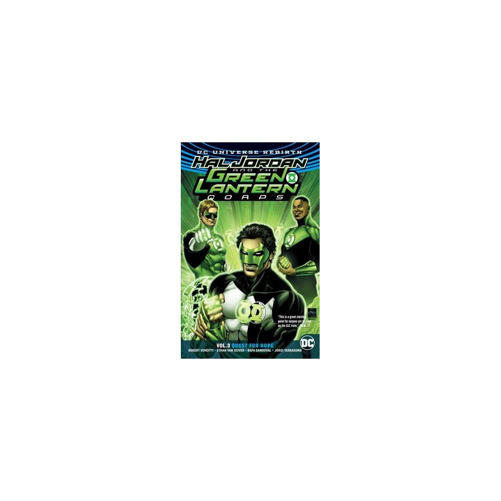 Hal Jordan and the Green Lantern Corps 3 : Quest for Hope - by Robert Venditti (Paperback)