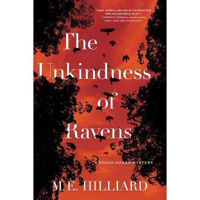 The Unkindness of Ravens - by  M E Hilliard (Hardcover)