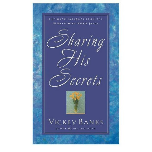 Sharing His Secrets - by  Vickey Banks (Paperback) - image 1 of 1