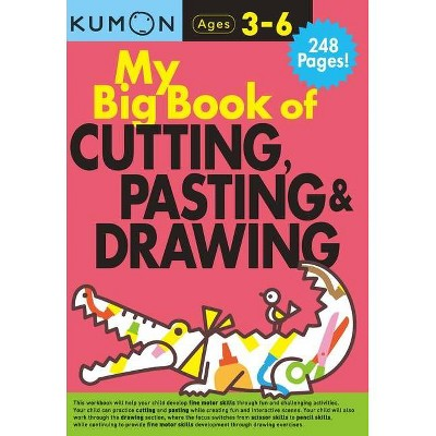 My Big Book of Cutting, Pasting, & Drawing - (Paperback)