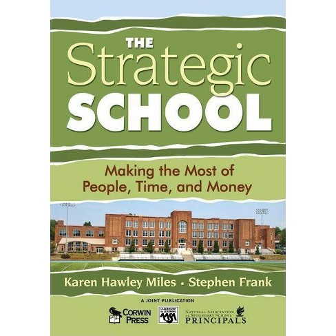 The Strategic School - (Leadership for Learning) by  Karen Hawley Miles & Stephen Frank (Paperback) - image 1 of 1