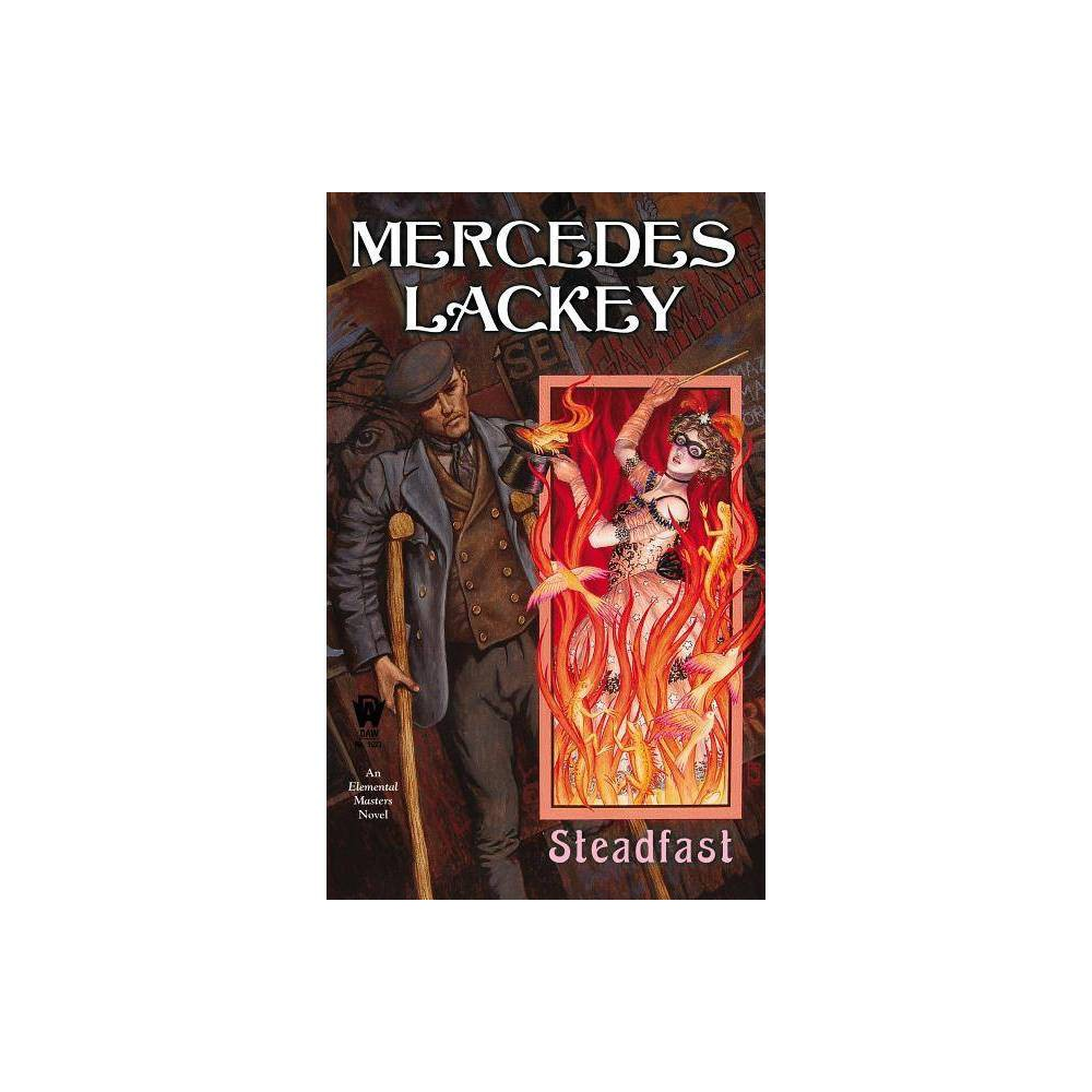 Steadfast Elemental Masters By Mercedes Lackey Paperback