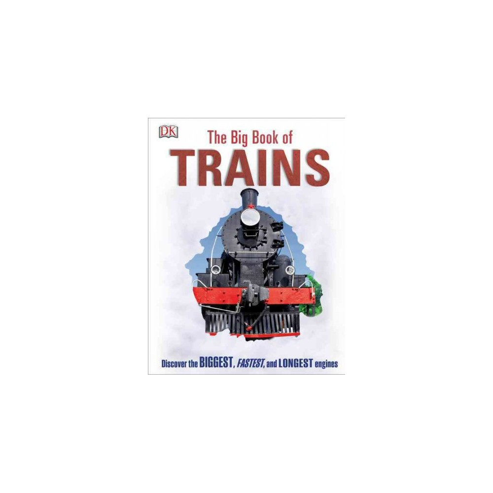 Big Book of Trains (Revised) (Hardcover)