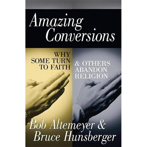 Amazing Conversions - by  Bruce E Hunsberger (Hardcover) - image 1 of 1