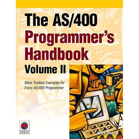 The AS/400 Programmer's Handbook, Volume II - (AS/400 Programmer's Handbooks) by  Mark McCall - image 1 of 1