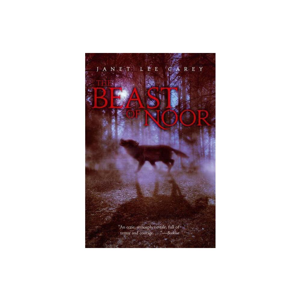 The Beast Of Noor By Janet Lee Carey Paperback