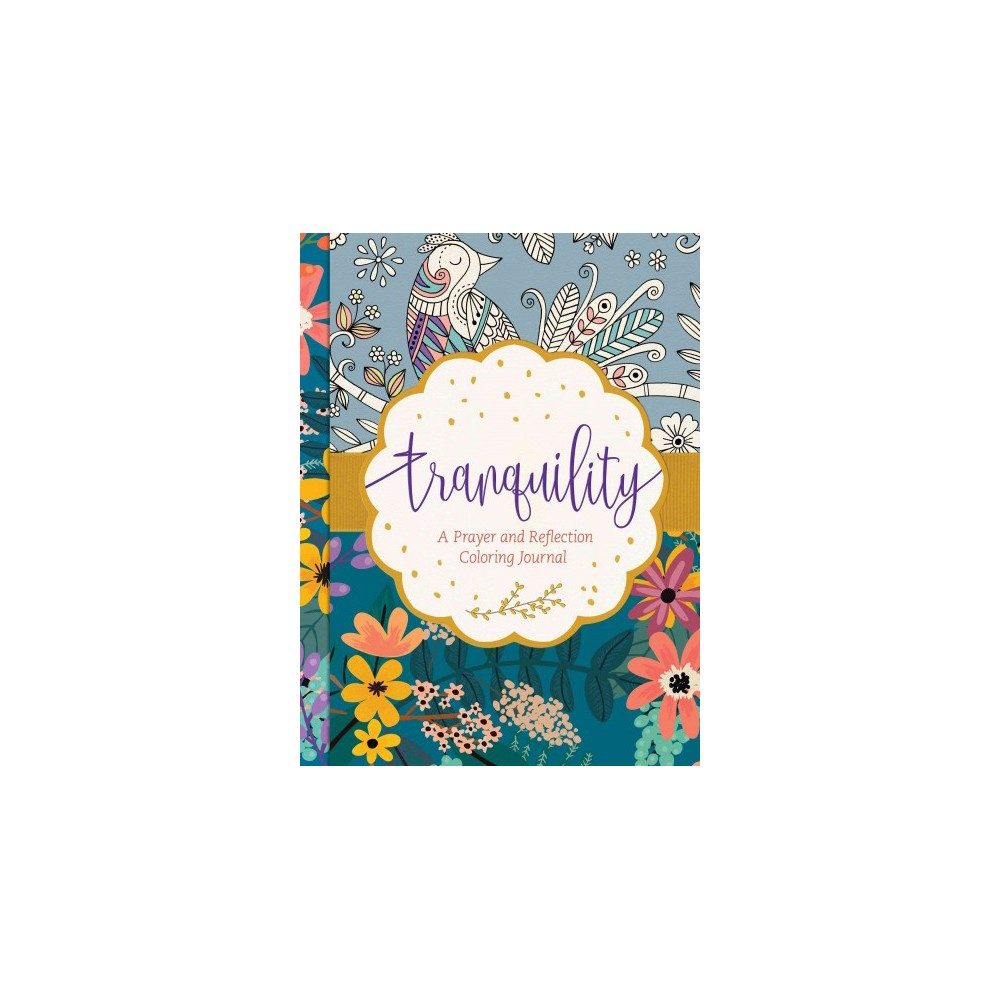 Tranquility : A Prayer and Reflection Coloring Journal (Hardcover)
