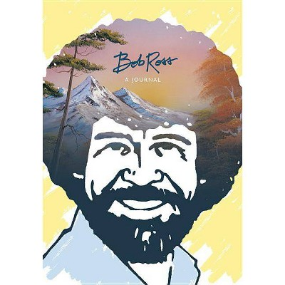 Bob Ross a Journal : Don't Be Afraid to Go Out on a Limb, Because That's Where the Fruit Is (Hardcover)
