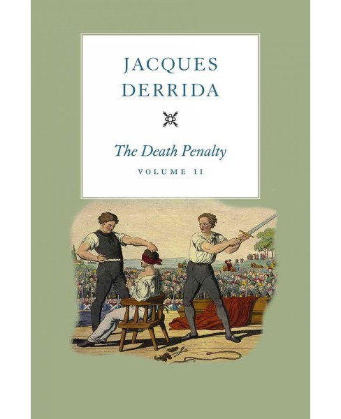 Death Penalty (Vol 2) (Hardcover) (Jacques Derrida) - image 1 of 1