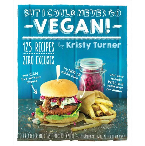 But I Could Never Go Vegan! (Paperback) - image 1 of 1