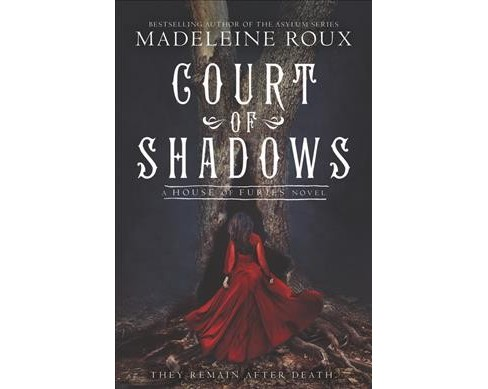 Court of Shadows -  (House of Furies) by Madeleine Roux (Hardcover) - image 1 of 1