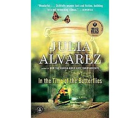 In the Time of the Butterflies (Reprint) (Paperback) by Julia Alvarez - image 1 of 1