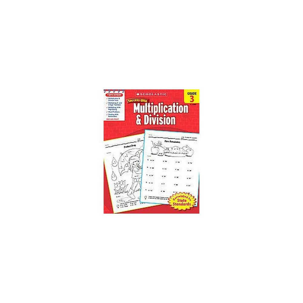 Scholastic Success With Multiplication Division Grade 3 Paperback