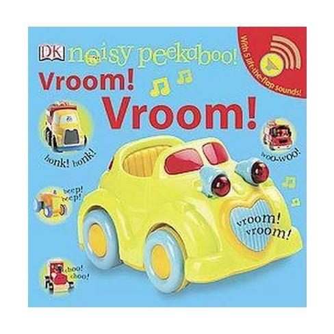 Noisy Peekaboo! Vroom! Vroom! (Board) by Dorling Kindersley, Inc. - image 1 of 1