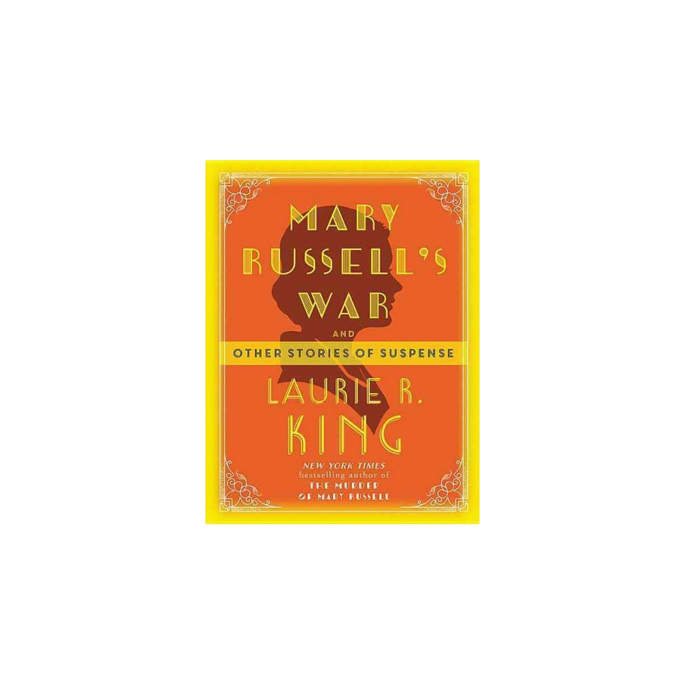 Mary Russell's War : And Other Stories of Suspense (Paperback) (Laurie R. King)