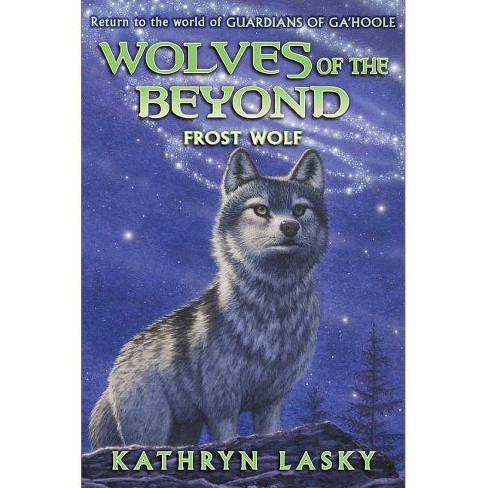Wolves of the Beyond #4: Frost Wolf - by  Kathryn Lasky (Hardcover) - image 1 of 1
